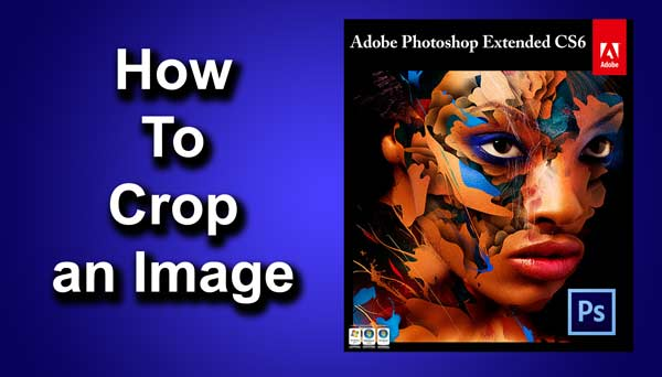 How to Crop in Photoshop CC | TrickyPhotoshop