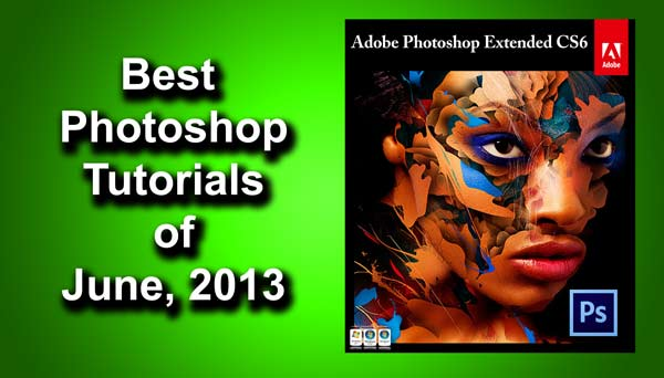 Best Photoshop Tutorials of 2013 | TrickyPhotoshop