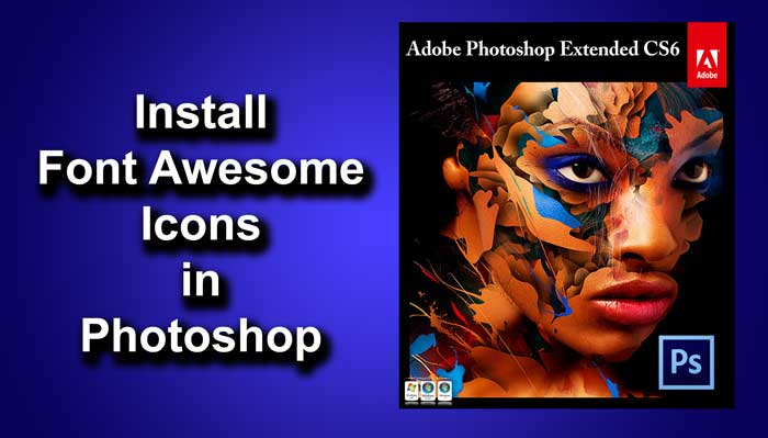 Use Font Awesome in Photoshop | TrickyPhotoshop