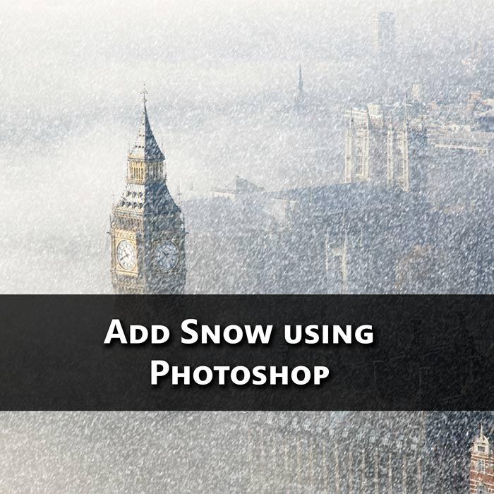 Add Snow using Photoshop