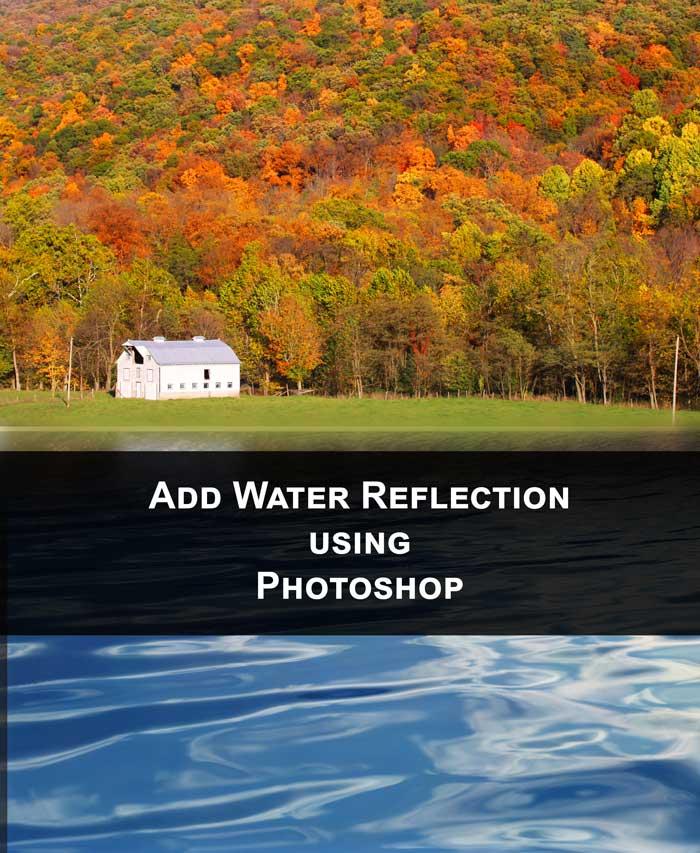 Add Water Reflection using Photoshop