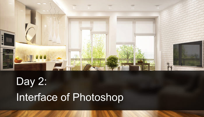 Day 2: Interface of Photoshop