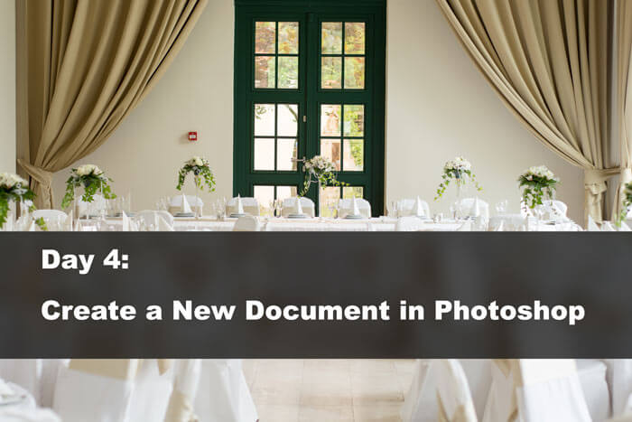 Day 4: Create a New Document in Photoshop