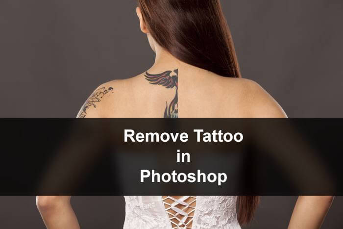 Learn How to Remove Tattoo in Photoshop | TrickyPhotoshop