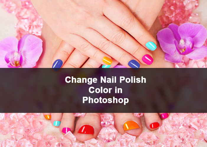 Change Nail Polish Color in Photoshop