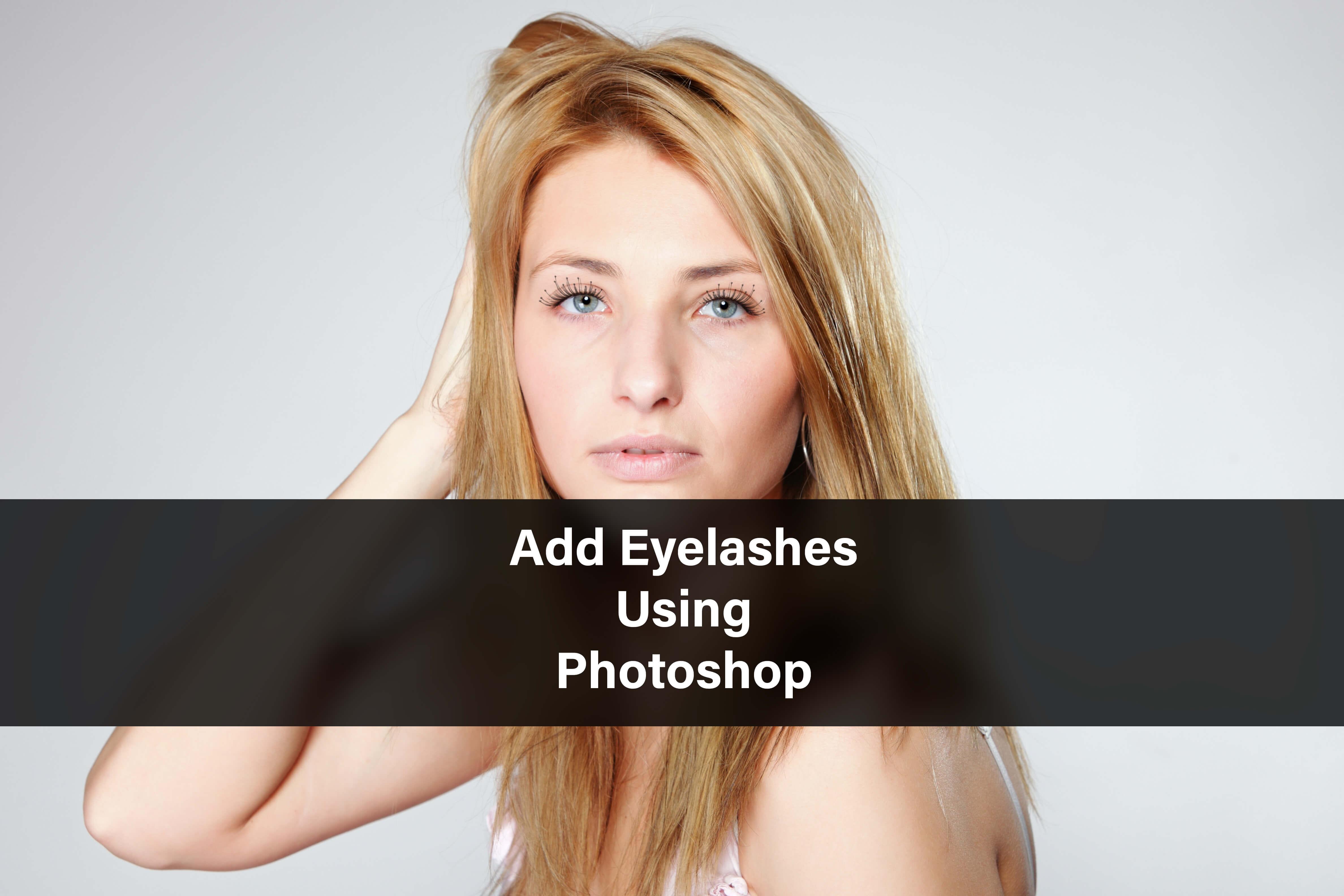 Add Eyelashes on Photoshop