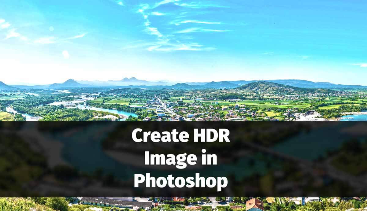 Create HDR Image in Photoshop