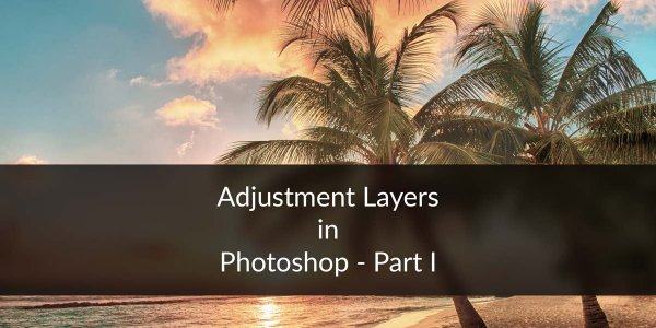Day 24 - Adjustment Layers in Photoshop - Solid Color, Gradient, Pattern, Brightness, Levels, Curves, and Exposure