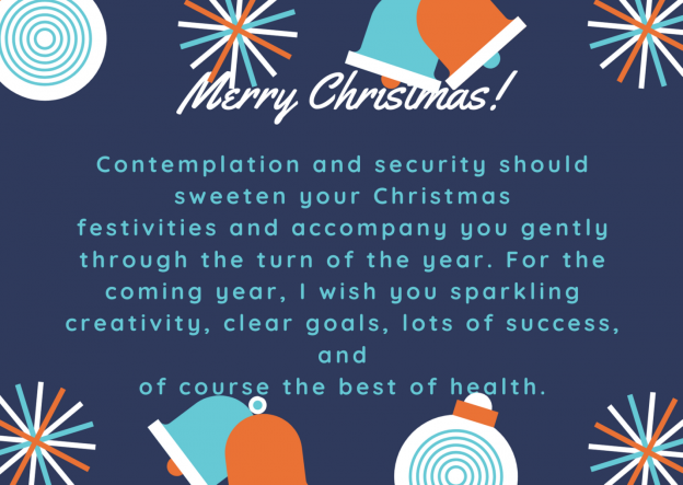 We wish you a merry Christmas full of security and warmth. For the coming year, bubbling creativity, clear goals, good luck, and the best of health. (4).png